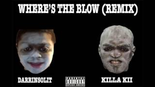 Where's The Blow Remix