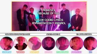 "MONSTA X (몬스타엑스) ""Because Of You"" [COLOR CODED] [ROM|SUBESPAÑOL LYRICS]"