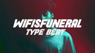 """Wifisfuneral Type Beat 2018 - """"UFO"""" prod. Forcy"""