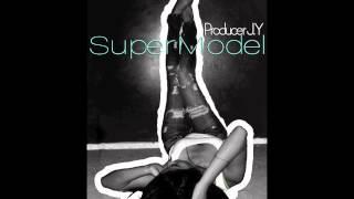 Producer J.Y - SuperModel