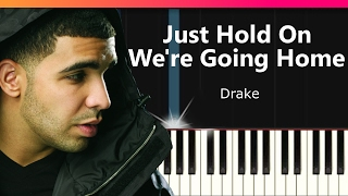 "Drake - ""Just Hold On We're Going Home"" EASY Piano Tutorial - Chords - How To Play - Cover"