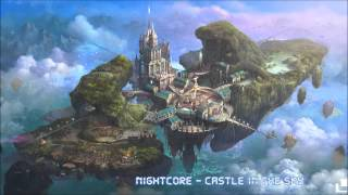 Nightcore - Castle In The Sky
