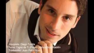 Digno de Ti (Proud of Your Boy) - Diego Tubilla