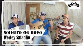 Solteiro de Novo - Wesley Safadão (Cover Ygor & Davi Part. Paulino Júnior)