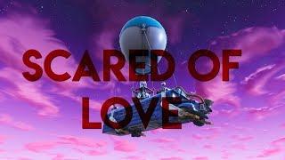 Scared Of Love - Fortnite Edit / Montage (Juice WRLD)