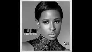 DeJ Loaf - Been On My Grind
