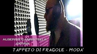Modà - Tappeto Di Fragole -  Alberto Cannatella Cover