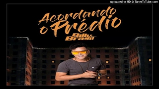 Melody - Billy Brasil - Acordando O Predio 2017