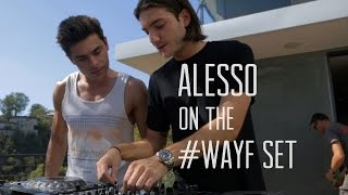 Alesso on the WAYF Set
