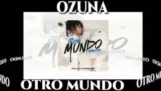 Ozuna / EL Otro Mundo