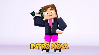 NOVA INTRO DO CANAL!  - MINECRAFT
