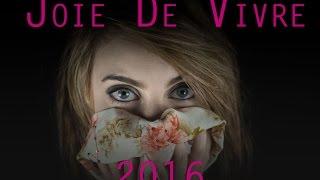Joie De Vivre 2016