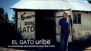 El Gato Uribe - Cortometraje Documental