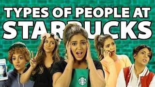 Types of People at Starbucks | Bethany Mota
