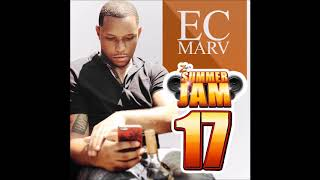 EC MARV - Summer Jam 17 (Freestyle)