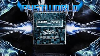 Headhunterz ft. Miss Palmer - Now Is The Time (Audiofreq's HARD with STYLE Remix)[Original Mix]