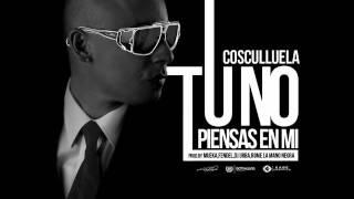 Cusculluela - No Piensas En Mi (Remix)