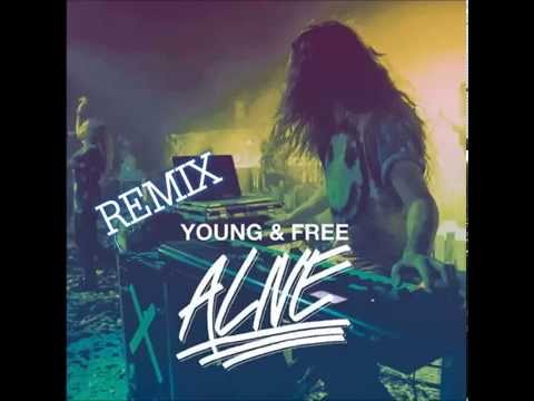 Hillsong Young Free Alive Remix Chords Chordify