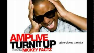 Amp Live feat. Mickey Factz - Turn it Up (Glorybox morning break)