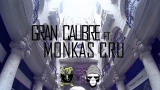 """GRAN CALIBRE FT. MONKAS CRU """"VENENO""""  SANTA MUERTE"""