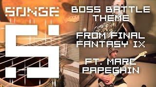 Final Fantasy IX - Boss Battle Theme (feat. Marcpapeghin)【Songe】