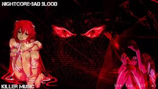 Nightcore~bad blood