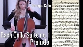 J.S. Bach - Cello Suite no. 1 Prelude in G major (sheet music/manuscript), Baroque Cello/Gut Strings
