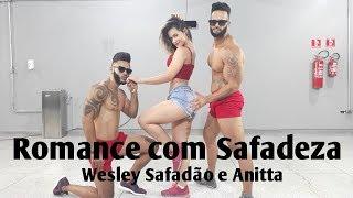 Romance com Safadeza - Wesley Safadão e Anitta | Coreografia Bom Balanço Fit