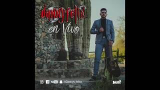 Danny Felix - Fumando De La Verde (EN VIVO)