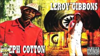Joseph Cotton & Leroy Gibbons - Step Out A Line