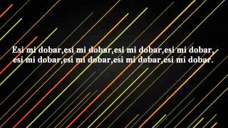 Bad Copy-Esi Mi Dobar/Lyrics
