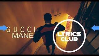 Gucci Mane - Curve feat The Weeknd - Lyrics by LyricsClub