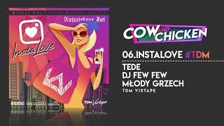 TEDE FEAT. COW & CHICKEN - INSTALOVE / TDM VIXTAPE