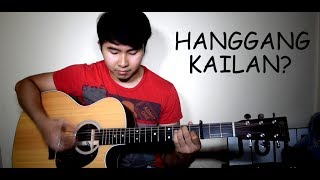 Orange & Lemons - Hanggang Kailan (Fingerstyle) LYRICS | ACOUSTIC