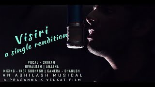 Visiri - A Single Rendition  | Enai Noki Payum Thota | Dhanush | Gautham menon