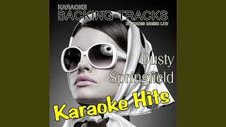 Spooky (Originally Performed By Dusty Springfield) (Karaoke Version)