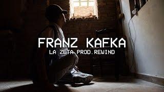 La Zeta - Franz Kafka (Prod. Rewind)