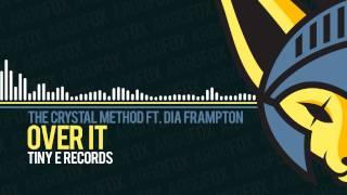 The Crystal Method - Over It (feat. Dia Frampton of Meg & Dia) [Tiny e Records]