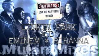 High Voltage (Love The Way You Lie Remix) - Linkin Park ft. Eminem & Rihanna