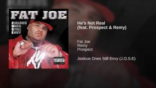 He's Not Real feat. Prospect & Remy