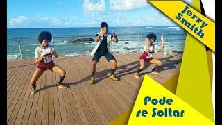 Pode se Soltar - Jerry Smith  | Coreografia Shakeboom