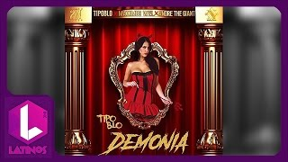 Demonia - Tipo BLo Ft Maximus Wel Y Andre The Giant TRAP 2016