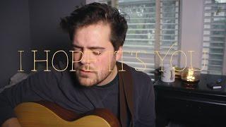I Hope It's You - Rusty Clanton (original song)