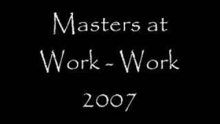 Masters of work - Work 2007