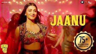 Jaanu | Behen Hogi Teri | Rajkummar Rao & Shruti Haasan | Juggy D, Shivi & Raftaar | Rishi Rich