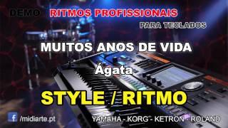♫ Ritmo / Style  - MUITOS ANOS DE VIDA - Ágata