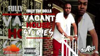 Fully Top Dolla - MOHT (Molly On Her Tongue) (Prod.by Birdie Bands) #VHS