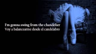 Sia Chandelier Subtitulada Español Inglés