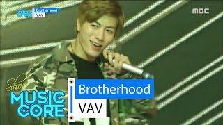 [HOT] VAV - Brotherhood, 브이에이브이 - 브라더후드 Show Music core 20160521