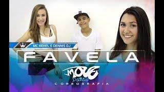 Favela - Mc Kekel Feat. Dennis - Move Dance Juvenil - Coreografia